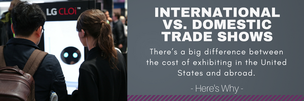 International vs. Domestic Trade Shows