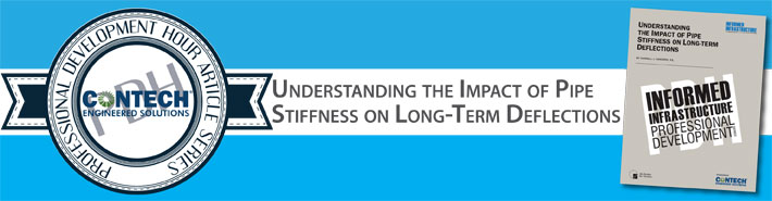 Understanding the Impact of Pipe Stiffness on Long-Term Deflections