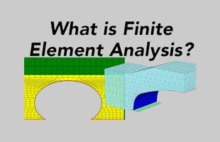 What is Finite Element Analysis?