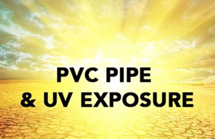 PVC Pipe and Ultraviolet Protection