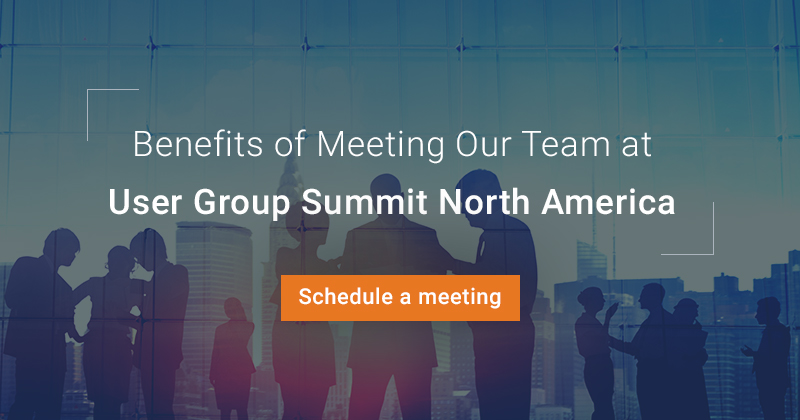Benefits of Meeting Our Team at User Group Summit North America