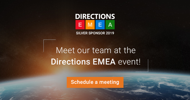 What Are the Benefits of Meeting Our Team at Directions EMEA?