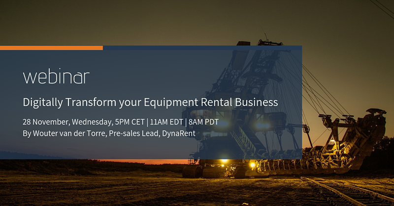 Webinar: How To Digitally Transform your Equipment Rental Business