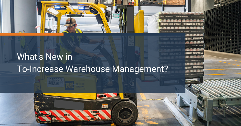 What's New in the To-Increase Warehouse Management System (WMS) Integration for IEM?