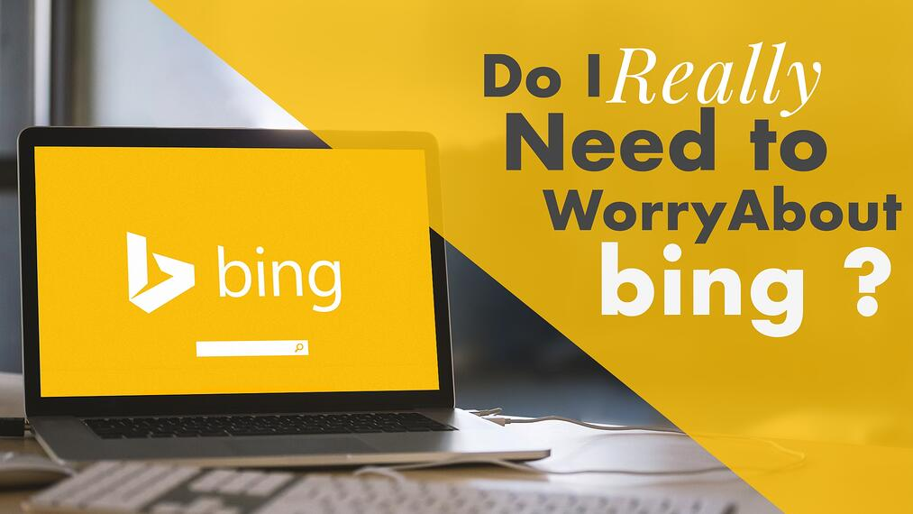Do-I-Really-Need-to-Worry-About-Bing-5.jpg