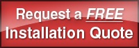 Request a FREE Installation Quote