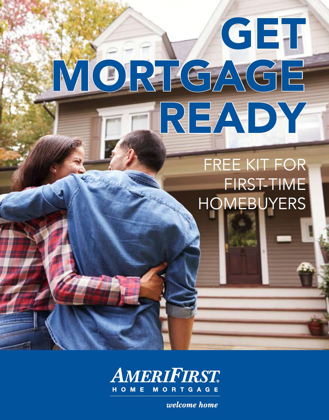 Get Mortgage Ready Kit for First Time Home Buyers 174 2013