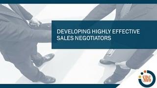Developing Highly Effective Negotiators