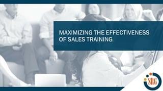 Maximizing the Effectiveness of Sales Training