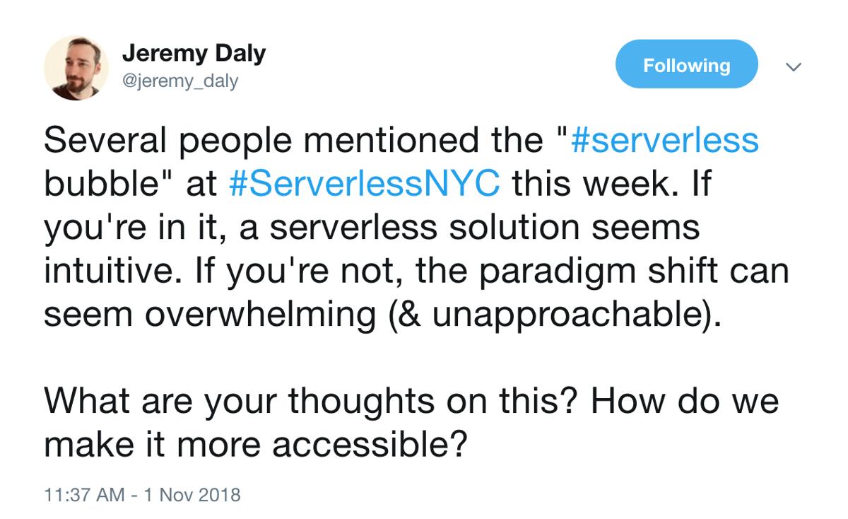 tweet-jeremy-daly-serverless-bubble