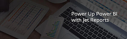 power up power bi with jet reports.jpg