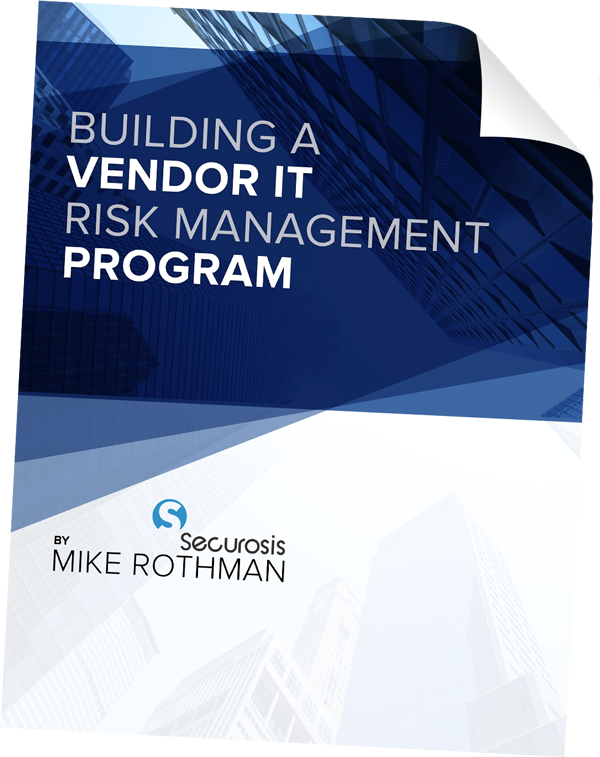 Building A Vendor IT Risk Management Program