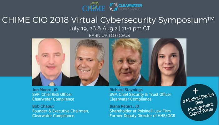 Clearwater CHIME CIO 2018 Virtual Cybersecurity Symposium