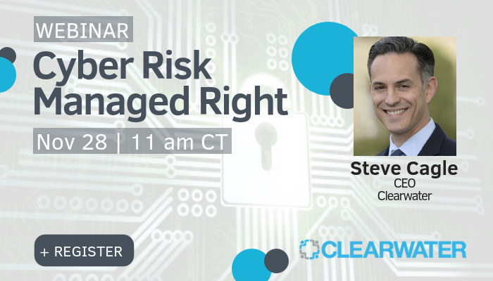 Cyber Risk Managed Right Webinar_ Clearwater