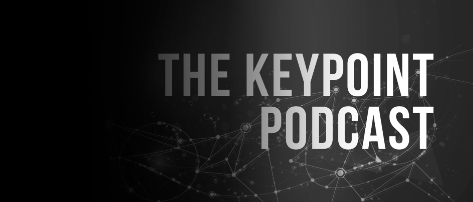 The Keypoint Podcast
