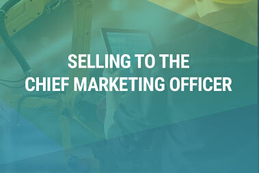 Guide: Selling to the Chief Marketing Officer
