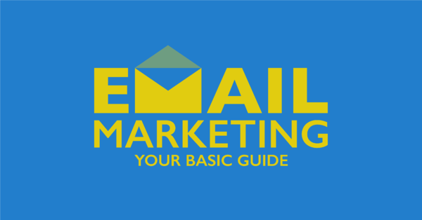 Your basic guide to email marketing