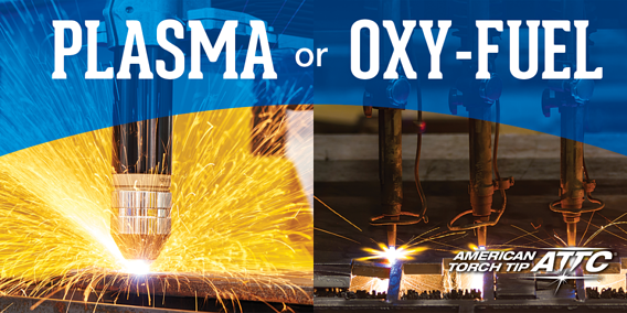 Automated Plasma or Oxy-fuel: Which is Best for You?