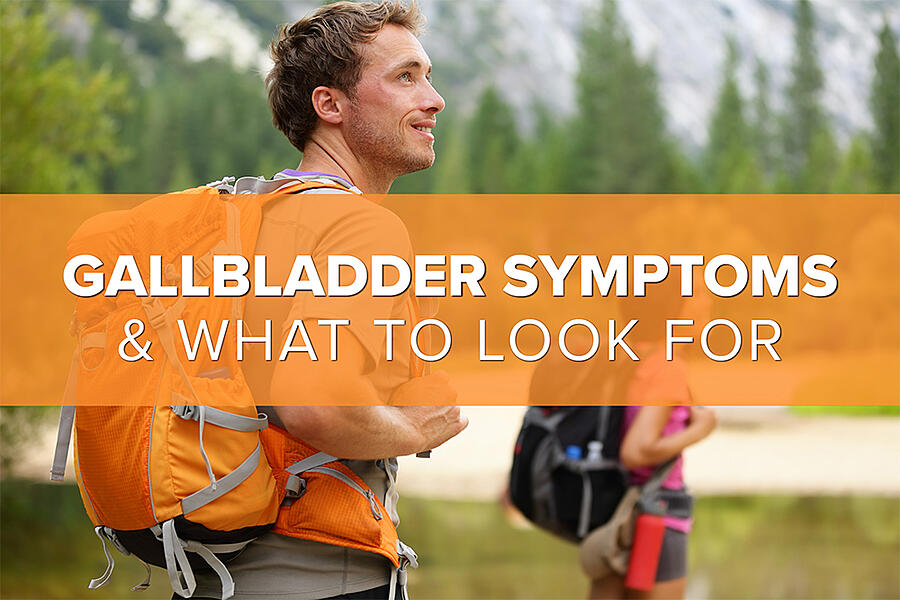 Gallbladder Symptoms: What to Look For