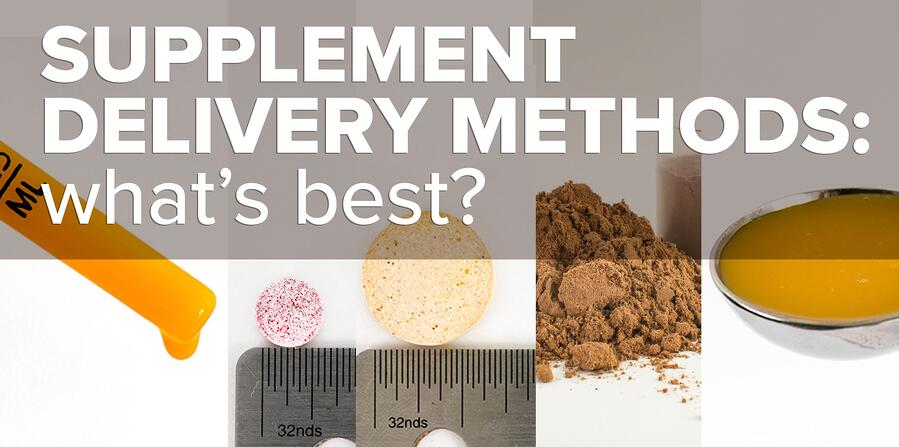 Supplement Delivery Methods: What's Best?