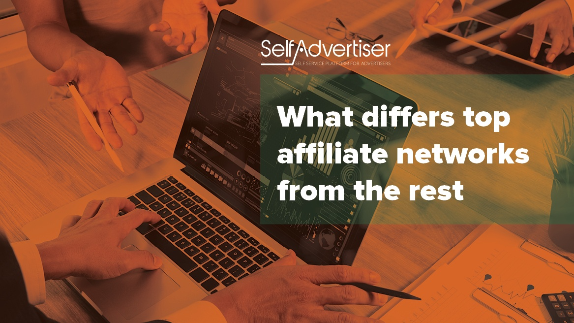What Differs Top Affiliate Networks from the Rest header