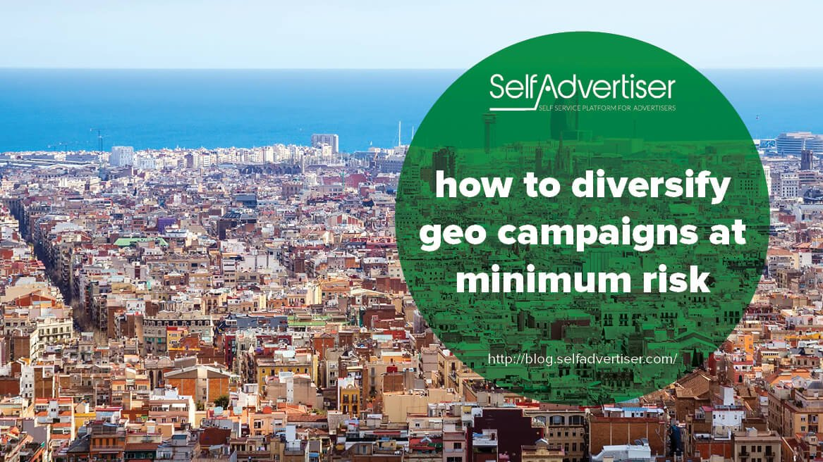How to Diversify Geo Campaigns at Minimum Risk header
