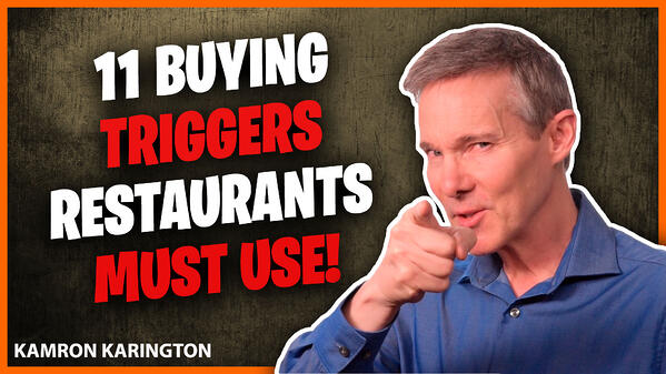 11 Buying Triggers to Improve Your Restaurant Marketing