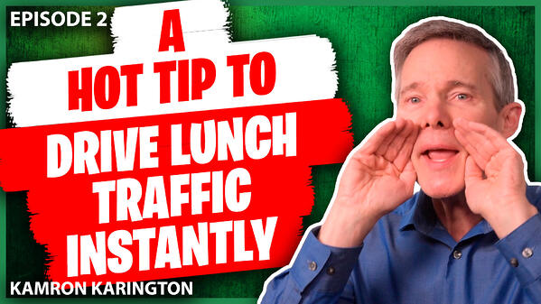 Hot Tip to Drive Instant Restaurant Lunch Traffic