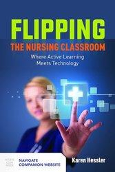 Flipping the Nursing Classroom