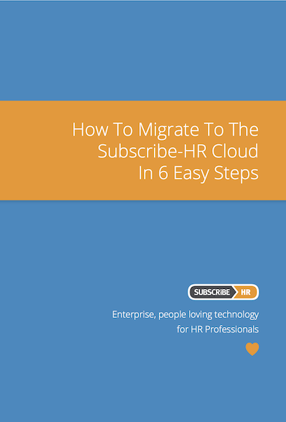 Subscribe-HR Human Resource Management Software e-Guide Migrate To The HR Cloud