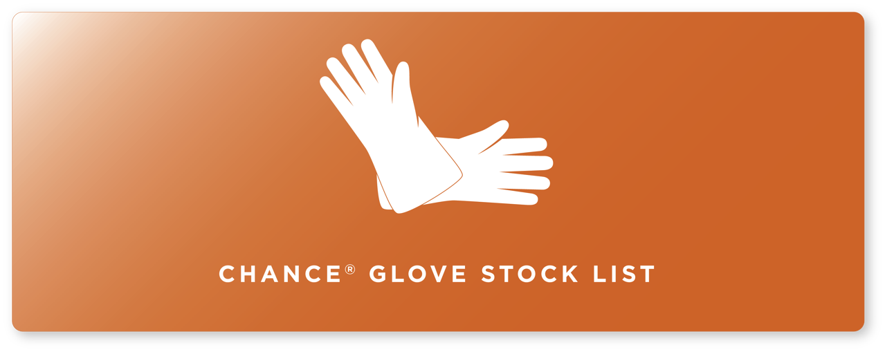 CHANCE Glove Stock List