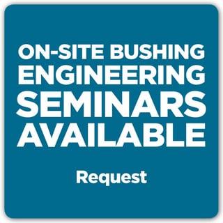 On-Site Bushing Seminar