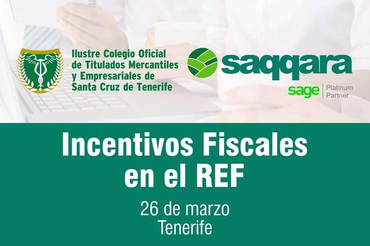 """Jornada """"Incentivos Fiscales en el REF"""""""