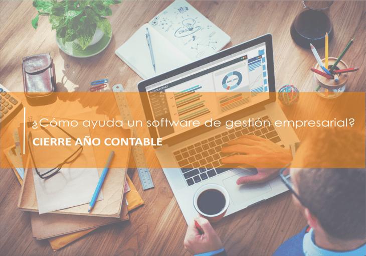 Cierre del año contable: ¿cómo ayuda un software de gestión empresarial?