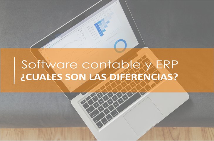 ERP vs Software contable: ¿qué diferencias hay entre ellos?
