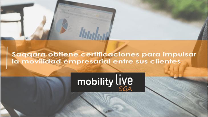 Saqqara obtiene certificaciones para impulsar la movilidad empresarial entre sus clientes