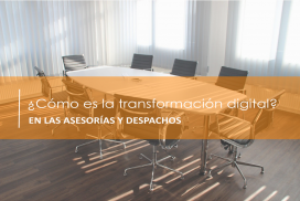 La Transformación Digital de los Despachos Profesionales
