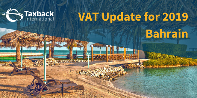 Bahrain VAT Update for 2019