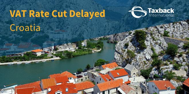 Croatia VAT Rate Cut Delayed