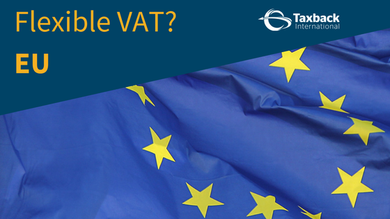 Flexible VAT for the European Union EU