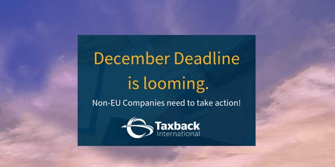 Non EU VAT Deadline