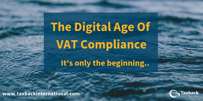 The Digital Age Of VAT Compliance -1