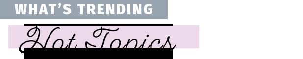 austin-weston-hot-topics-trending