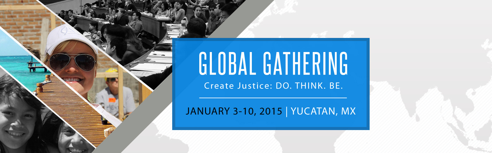 The Global Gathering - January 2015 - Create Justice