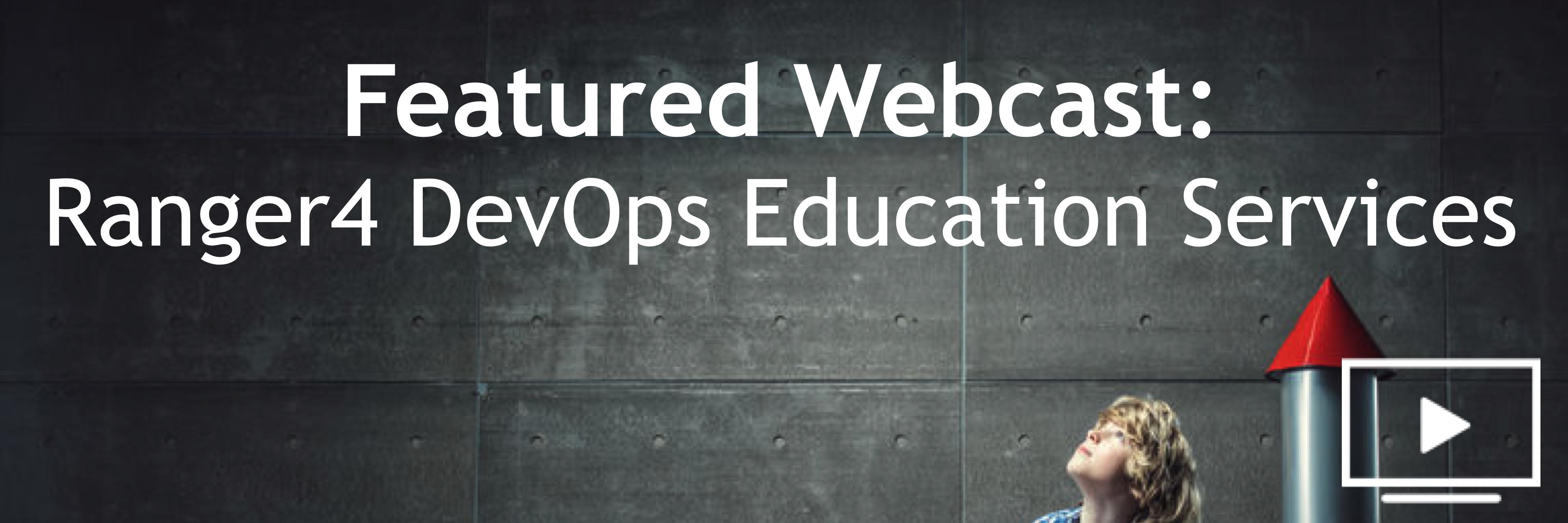 Ranger4 DevOps Education Services webcast about us page banner-3.png