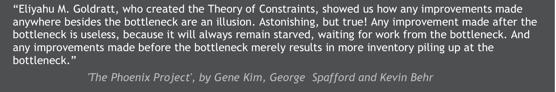 The Theory of Constraints Quote from The Phoenix Project.jpg