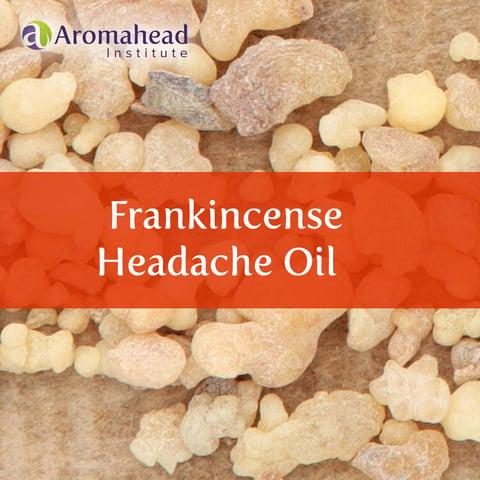 February-Blog-Feb 19-Title-Frankincense Headache Oil-1200 x 1200.jpg