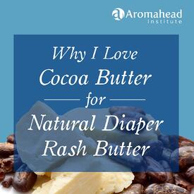 March-Blog-March 26-Title-Why I Love Cocoa Butter for Natural Diaper Rash Butter -1200x1200-V1