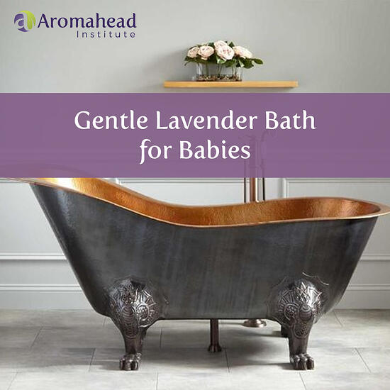 Gentle Lavender Bath for Babies