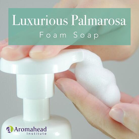 Luxurious Palmarosa Foam Soap